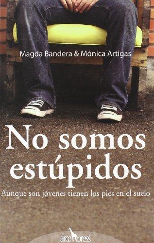 No somos estúpidos por Magdalena Bandera Conejo