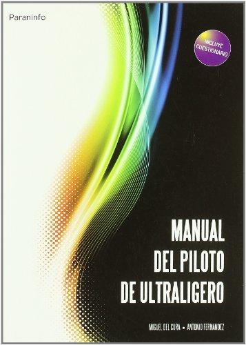 Manual del piloto de ultraligero por Miguel del Cura