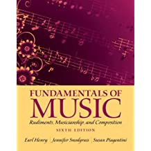 Fundamentals of Music: Rudiments, Musicianship, and Composition Plus MySearchLab with eText -- Access Card Package (6th Edition) 6th edition by Henry, Earl, Snodgrass, Jennifer, Piagentini, Susan (2012) Paperback