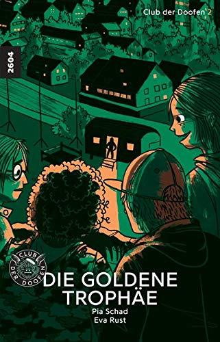 Die goldene Trophäe: Club der Doofen 2 (Club der Doofen / Die goldene Trophäe)