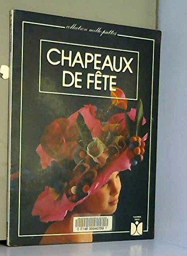 Chapeaux de fête par Claude Soleillant
