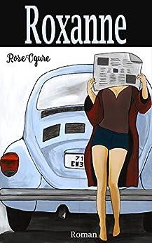 ROXANNE: New adult par [Ogure, Rose ]