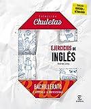 Ejercicios De Inglés Para Bachillerato - 9788467044591 (CHULETAS)