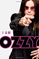 I Am Ozzy by Ozzy Osbourne (2010-01-25)