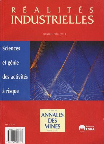 Réalités industrielles, Mai 2003 : Sciences et génie des activités à risque