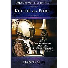 Culture of Honor (German) (German Edition) by Danny Silk (2011-05-02)
