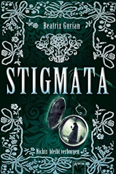 Stigmata: Nichts bleibt verborgen: eBook: Beatrix Gurian, Erol ...