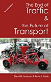 Image de The End of Traffic and the Future of Transport: Second Edition (English Edition)