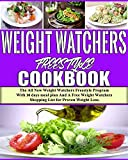 Weight Watchers Freestyle Cookbook 2019: The All New Weight Watchers Freestyle Program With 30 days meal plan And A Free Weight Watchers Shopping List for Proven Weight Loss (English Edition)