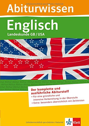 Abiturwissen; Englisch- Landeskunde Great Britain, United States of America