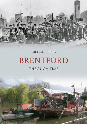 Brentford Through Time by [Clegg, Gillian]