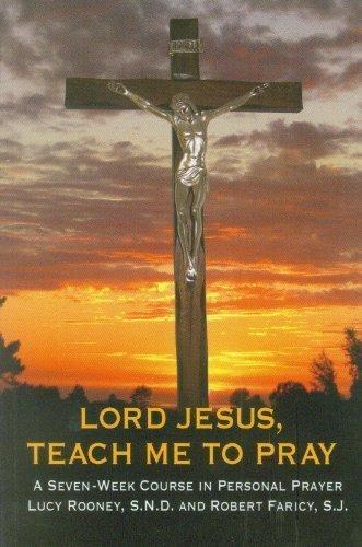 Lord Jesus Teach Me To Pray