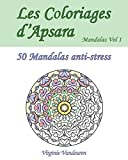 Les Coloriages d'Apsara - Mandalas Volume 1 - 50 Mandalas anti-stress