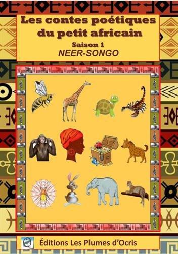 Les contes poétiques du petit africain : Saison 1