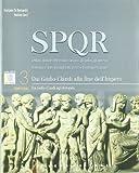 SPQR. Per i Licei e gli Ist. magistrali. Con espansione online: 3