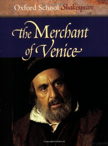 The Merchant of Venice (Oxford School Shakespeare) by William Shakespeare (2006-03-02)