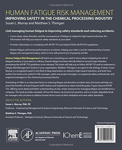Human Fatigue Risk Management: Improving Safety in the Chemical Processing Industry