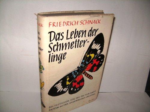 Das Leben der Schmetterlinge (Das Triptychon von den Tag- und Nachtfaltern mit den Schmetterlings-Legenden),