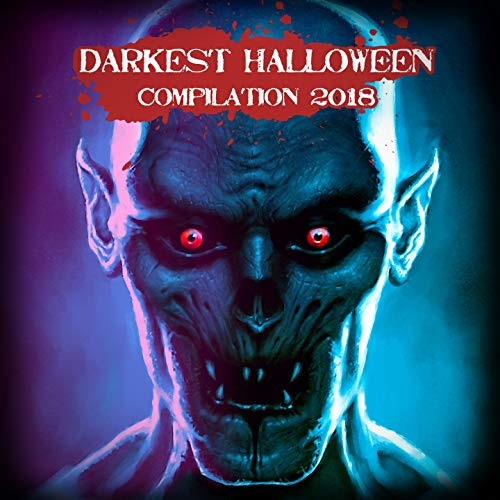 Darkest Halloween Compilation 2018 [Explicit]