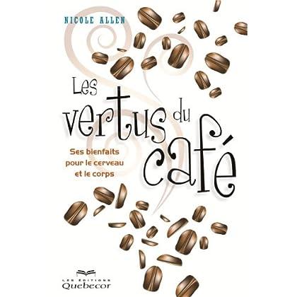 Les Vertus du Cafe 2e ed.