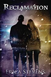 Reclamation: Book three The Ravening Series (Volume 3) by Erica Stevens (2014-01-08)