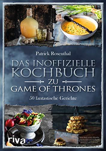 hbuch zu Game of Thrones: 50 fantastische Gerichte ()