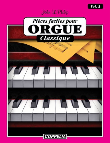 15 pièces faciles pour Orgue - Classique vol. 3