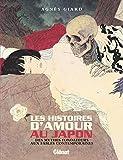 Les Histoires d'amour au Japon NE - Des mythes fondateurs aux fables contemporaines