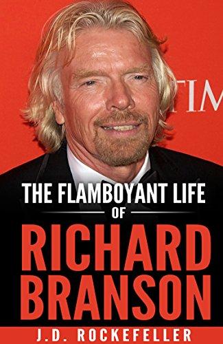 The Flamboyant Life of Richard Branson (J.D. Rockefeller's Book Club) (English Edition) (Flamboyant D)