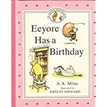 Eeyore Has a Birthday by A. A. Milne (1990-10-30)