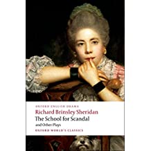 The School for Scandal and Other Plays (World Classics)