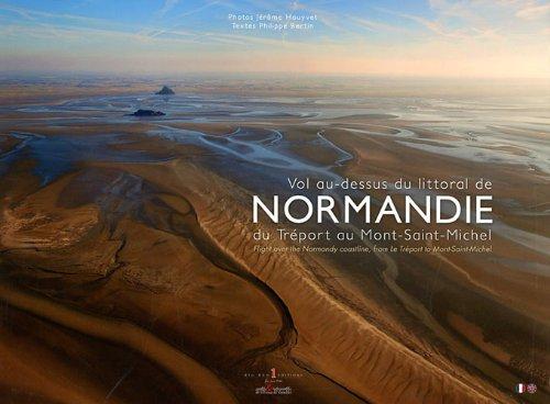 Vol au-dessus du littoral de Normandie : Du Tréport au Mont-Saint-Michel