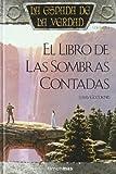 14. El libro de las sombras contadas (La espada de la verdad) - Terry Goodkind :arrow: 1995