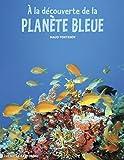 Image de A la découverte de la planète bleue