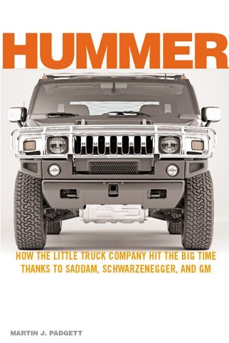 hummer-how-the-little-truck-company-hit-the-big-time-thanks-to-saddam-schwarzenegger-and-gm-how-the-