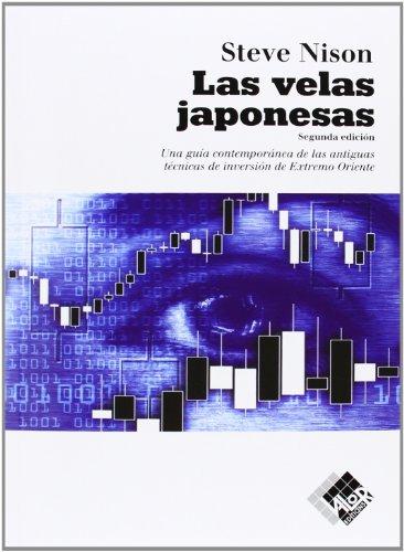 Las velas japonesas (Finanzas (valor)) por Steve Nison
