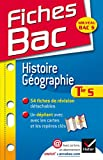 Fiches Bac Histoire-Géographie Tle S: fiches de cours - Terminale S