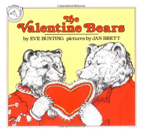 The Valentine Bears (Clarion Books)