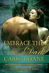 Embrace the Dark (The Blood Rose Series Book 1) (English Edition)