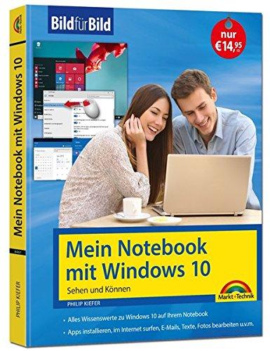 Mein Notebook mit Windows 10 - aktuell zu allen Updates - Bild für Bild: Sehen und Können. Eine leicht verständliche Anleitung in Bildern. Komplett in Farbe. Skype Laptop