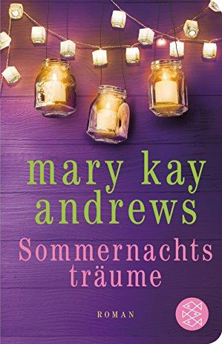 Sommernachtsträume: Roman (Fischer Taschenbibliothek)