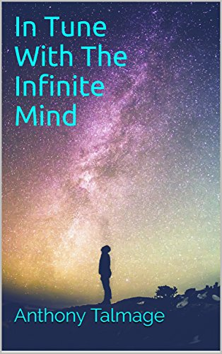 IN TUNE WITH THE INFINITE MIND: Plug into the power of the Cosmos and make things better (English Edition) - Non-plug
