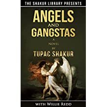 Angels and Gangstas (English Edition)