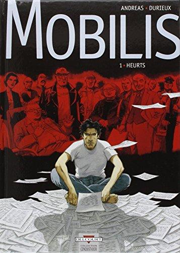 Mobilis, Tome 1 : Heurts