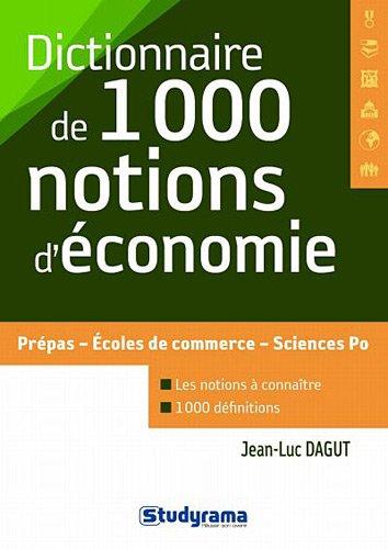 Dictionnaire des 1000 notions d'conomie