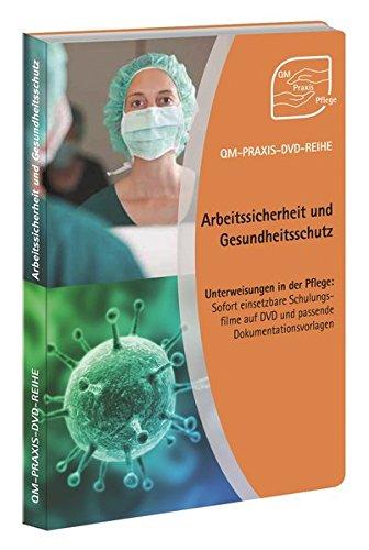 QM-PRAXIS-DVD-Reihe Unterweisungen in der Pflege: Arbeitssicherheit und Gesundheitsschutz, 1 DVD-ROMSofort einsetzbare Schulungsfilme auf DVD und passende Dokumentationsvorlagen. 60 Min.
