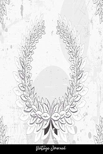 Vintage Journal: Dot Grid Journal - Abstract Art Creative Dirt Elegant Floral Flower Laurel Leaf Old Plant Splash Vintage - Black Dotted Diary, ... Travel, Goal, Bullet Notebook - 6X9 120 Pages Vintage Laurel