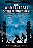 WHISTLEBRASS STORM WATCHER (Whistlebrass Mysteries)