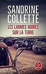 Les larmes noires sur la terre par Collette
