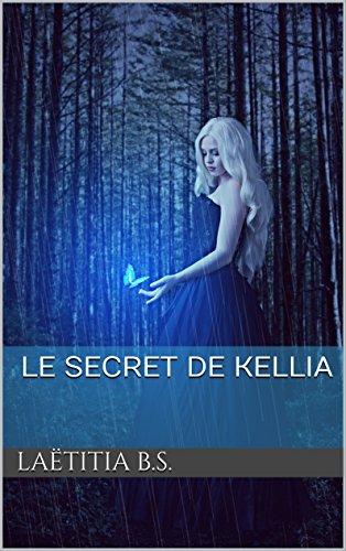 Le secret de Kellia (Télès t. 1) par Laëtitia B.S.